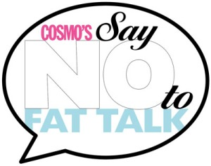 say no to fat talk cosmo beauty health fitness blog ireland sydney